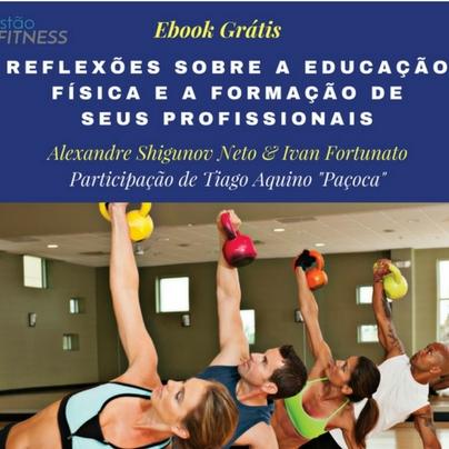 Ebook – Reflexões sobre a Educação Física e a Formação de seus Profissionais